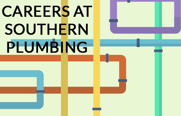 Careers at Southern Plumbing